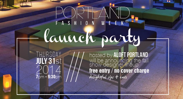 Portland Fashion Week Launch Party