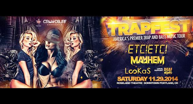 Trap Fest